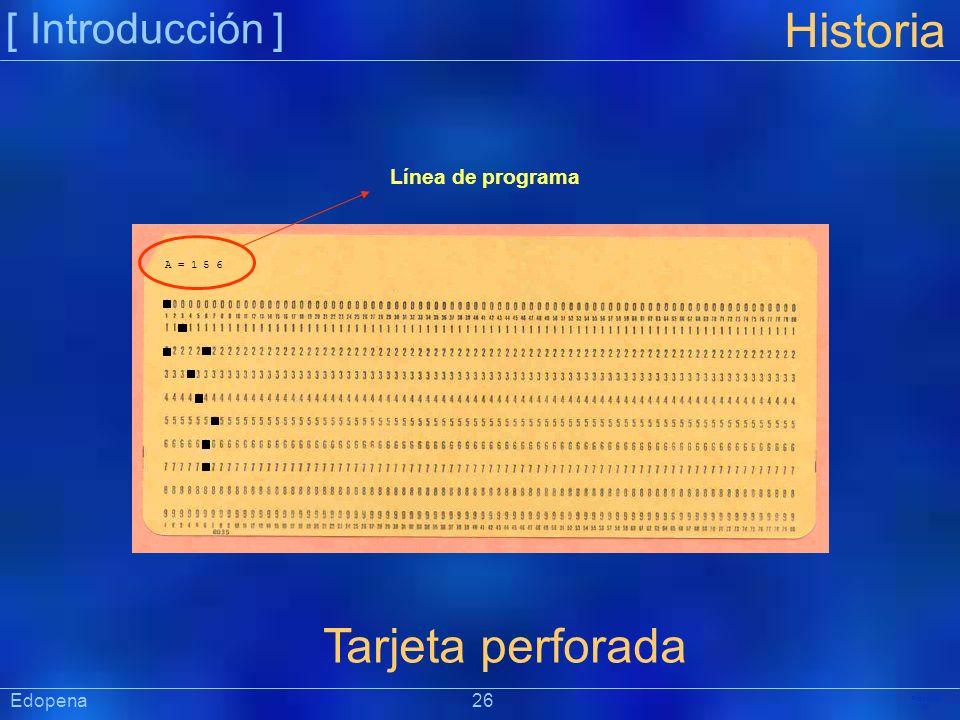 Historia Tarjeta perforada [ Introducción ] Línea de programa